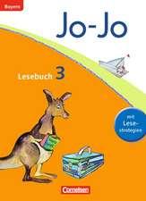 Jo-Jo Lesebuch - Grundschule Bayern. 3. Jahrgangsstufe - Schülerbuch