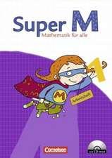 Super M 1. Schuljahr. Arbeitsheft mit CD-ROM. Östliche Bundesländer und Berlin