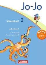 Jo-Jo Sprachbuch - Aktuelle allgemeine Ausgabe. 2. Schuljahr - Arbeitsheft in Lateinischer Ausgangsschrift