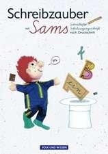 Lesezauber. Schreibzauber mit Sams. Schulausgangsschrift nach Druckschrift