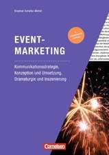 Marketingkompetenz: Eventmarketing