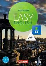 Easy English B1: Band 2. Kursbuch mit Audio-CD und Video-DVD