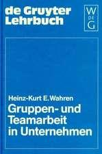 Gruppen- und Teamarbeit in Unternehmen