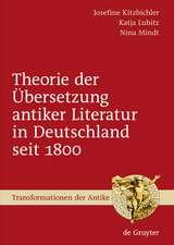 Theorie der Übersetzung antiker Literatur in Deutschland seit 1800
