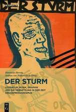 Der Sturm: Literatur, Musik, Graphik und die Vernetzung in der Zeit des Expressionismus