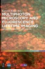 Multiphoton Microscopy and Fluorescence Lifetime Imaging: Applications in Biology and Medicine