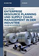 Enterprise Resource Planning und Supply Chain Management in der Industrie: Von MRP bis Industrie 4.0