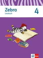 Zebra 4. Lesebuch 4. Schuljahr