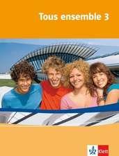 Tous ensemble 3. Schülerbuch