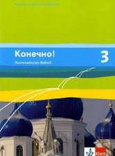 Konetschno! Band 3. Russisch als 2. Fremdsprache. Grammatisches Beiheft