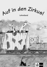 Auf in den Zirkus!: Copii de la 7 ani. DaF