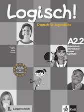 Logisch! Arbeitsbuch A2.2 mit Vokabeltrainer CD-ROM