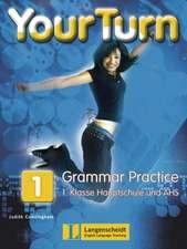 Your Turn 1 - Grammar Practice