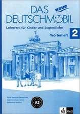 Das Neue Deutschmobil 2. Wörterheft