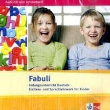 Fabuli. Anfangsunterricht Deutsch. Erstlese- und Sprachlehrwerk für Kinder. Audio-CD