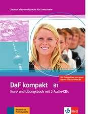 DaF kompakt. Lehr- und Arbeitsbuch mit 2 Audio-CDs. B1