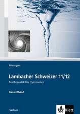 Lambacher Schweizer. Oberstufe. Lösungen. Sachsen