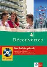 Découvertes 4. Das Trainingsbuch