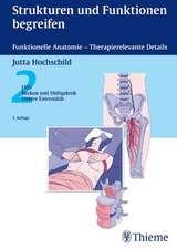 Strukturen und Funktionen begreifen 02. Funktionelle Anatomie