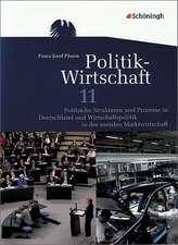 Politik-Wirtschaft. Arbeitsbuch 11. Schuljahr