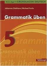 Grundlagen Deutsch. Grammatik üben. 5. Schuljahr. Neugestaltung. RSR 2006