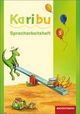 Karibu 3 Spracharbeitsheft