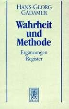 Hans-Georg Gadamer - Gesammelte Werke:  Erganzungen, Register