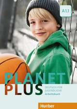Planet Plus A1.1. Arbeitsbuch