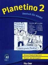 Planetino 2. Glossar Deutsch-Spanisch  Glosario alemán-español