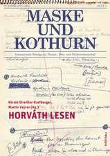 Maske und Kothurn 2013/3. Horváth lesen
