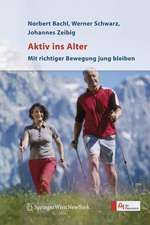 Aktiv ins Alter: Mit richtiger Bewegung jung bleiben