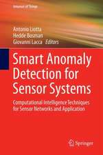 Smart Anomaly Detection for Sensor Systems