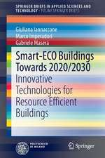 Smart-ECO Buildings towards 2020/2030: Innovative Technologies for Resource Efficient Buildings