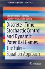 Discrete–Time Stochastic Control and Dynamic Potential Games: The Euler–Equation Approach