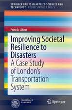 Improving Societal Resilience to Disasters: A Case Study of London's Transportation System