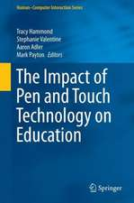 The Impact of Pen and Touch Technology on Education