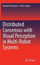 Distributed Consensus with Visual Perception in Multi-Robot Systems
