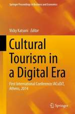 Cultural Tourism in a Digital Era: First International Conference IACuDiT, Athens, 2014
