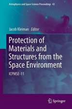 Protection of Materials and Structures from the Space Environment: ICPMSE-11
