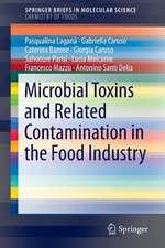 Microbial Toxins and Related Contamination in the Food Industry