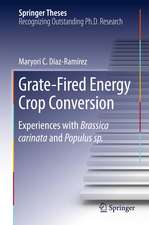 Grate-Fired Energy Crop Conversion: Experiences with Brassica Carinata and Populus sp.