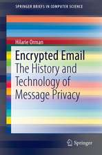 Encrypted Email: The History and Technology of Message Privacy