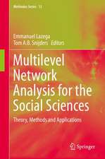 Multilevel Network Analysis for the Social Sciences: Theory, Methods and Applications
