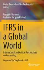 IFRS in a Global World: International and Critical Perspectives on Accounting