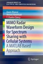 MIMO Radar Waveform Design for Spectrum Sharing with Cellular Systems: A MATLAB Based Approach