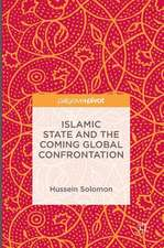 Islamic State and the Coming Global Confrontation