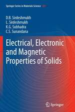 Electrical, Electronic and Magnetic Properties of Solids