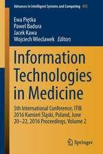 Information Technologies in Medicine: 5th International Conference, ITIB 2016 Kamień Śląski, Poland, June 20 - 22, 2016 Proceedings, Volume 2