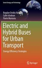 Electric and Hybrid Buses for Urban Transport: Energy Efficiency Strategies