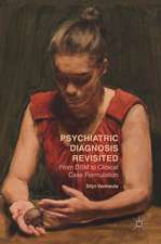 Psychiatric Diagnosis Revisited: From DSM to Clinical Case Formulation